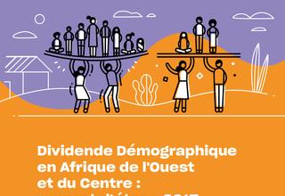 Dividende démographique en Afrique de l'Ouest et du Centre : Rapport d'étape 2017